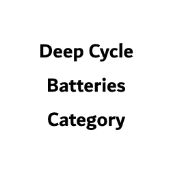 Batteries - 12V Deep Cycle
